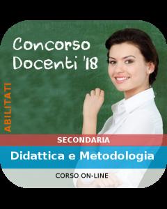 Concorso Docenti Secondaria Abilitati - Corso online: Didattica e Metodologia