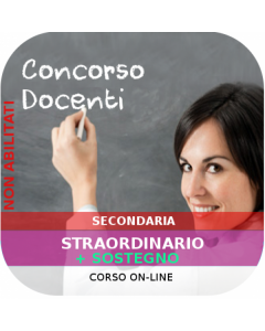 Concorso Secondaria Straordinario - Corso online Sostegno + Generale + Classi concorso